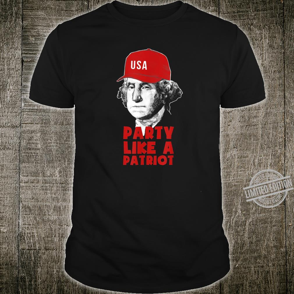 Funny George Washington 4th of July Patriot Party Shirt