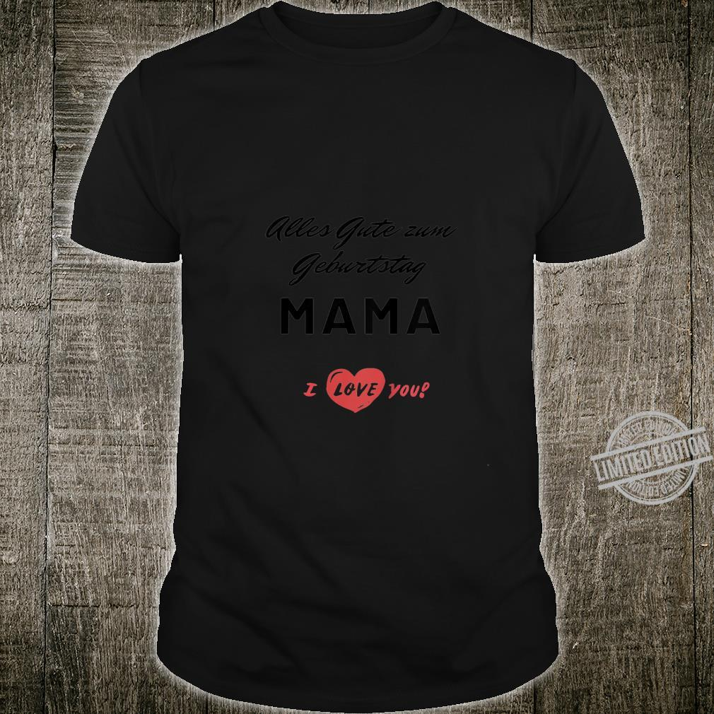 Kinder Alles Gute zum Geburtstag Mama Shirt
