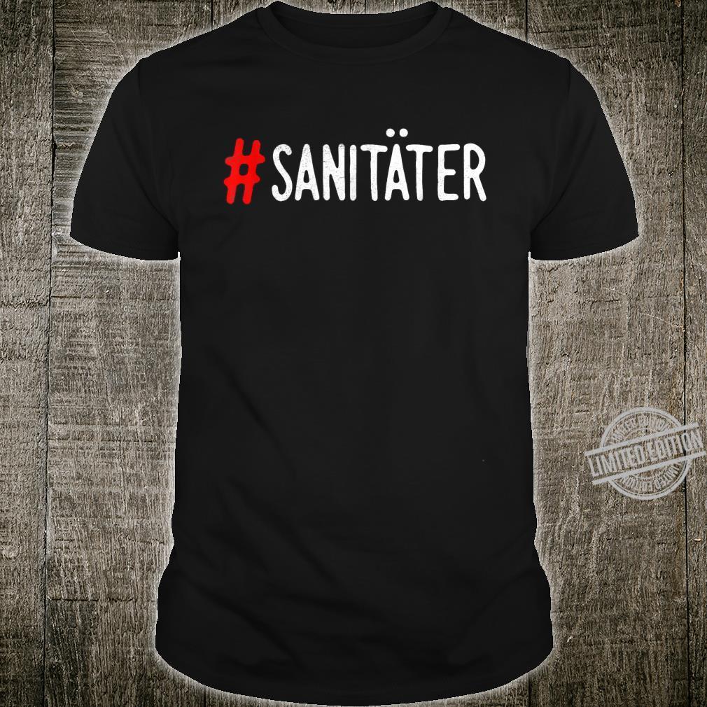 Rettungssanitäter Geschenk #Sanitäter Shirt