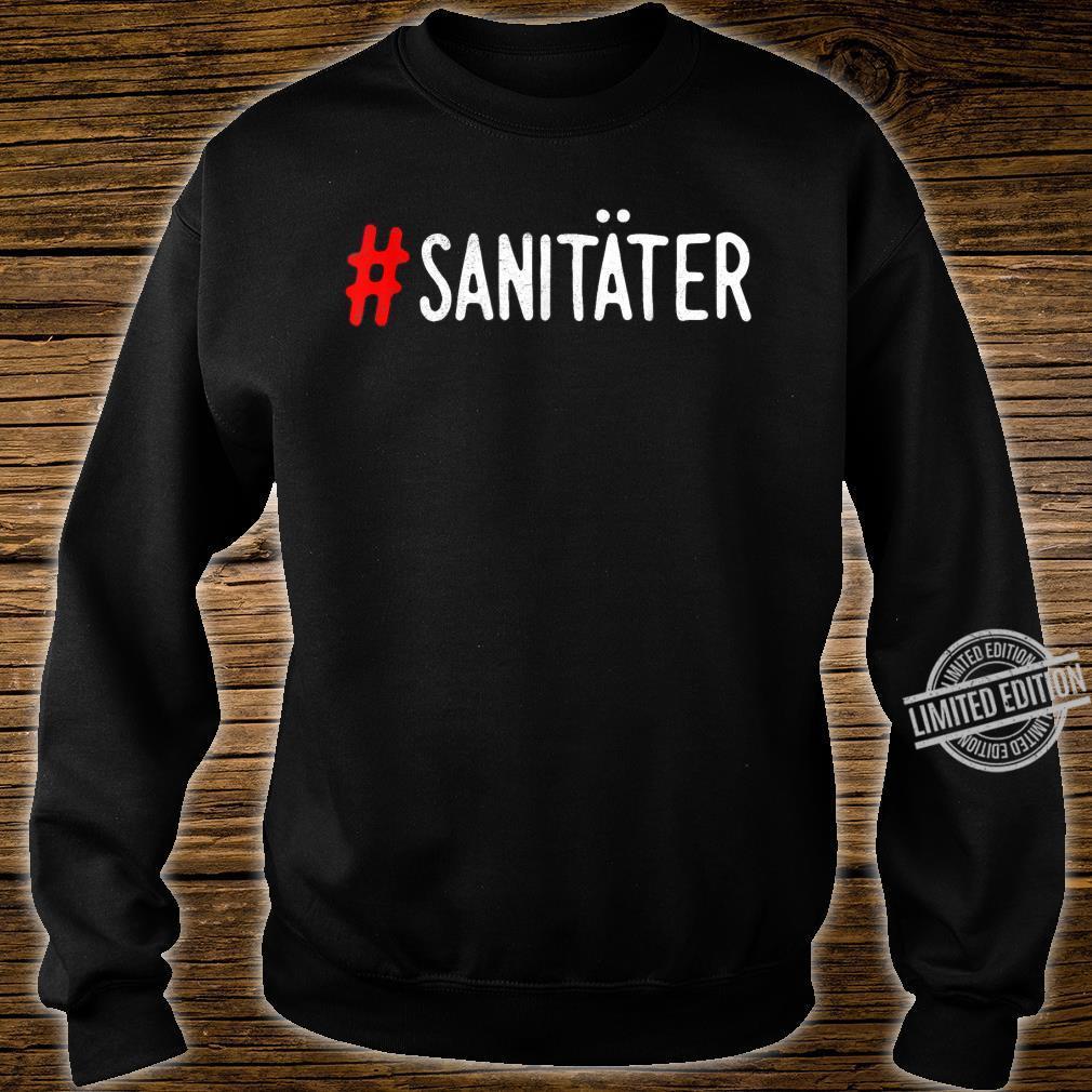 Rettungssanitäter Geschenk #Sanitäter Shirt sweater