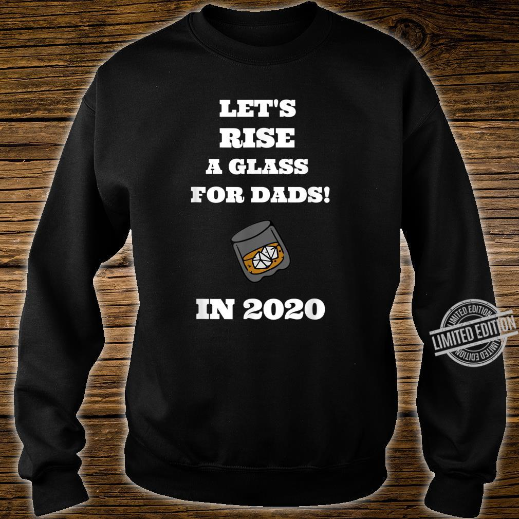 Rise a glass for Dads father's day Shirt sweater