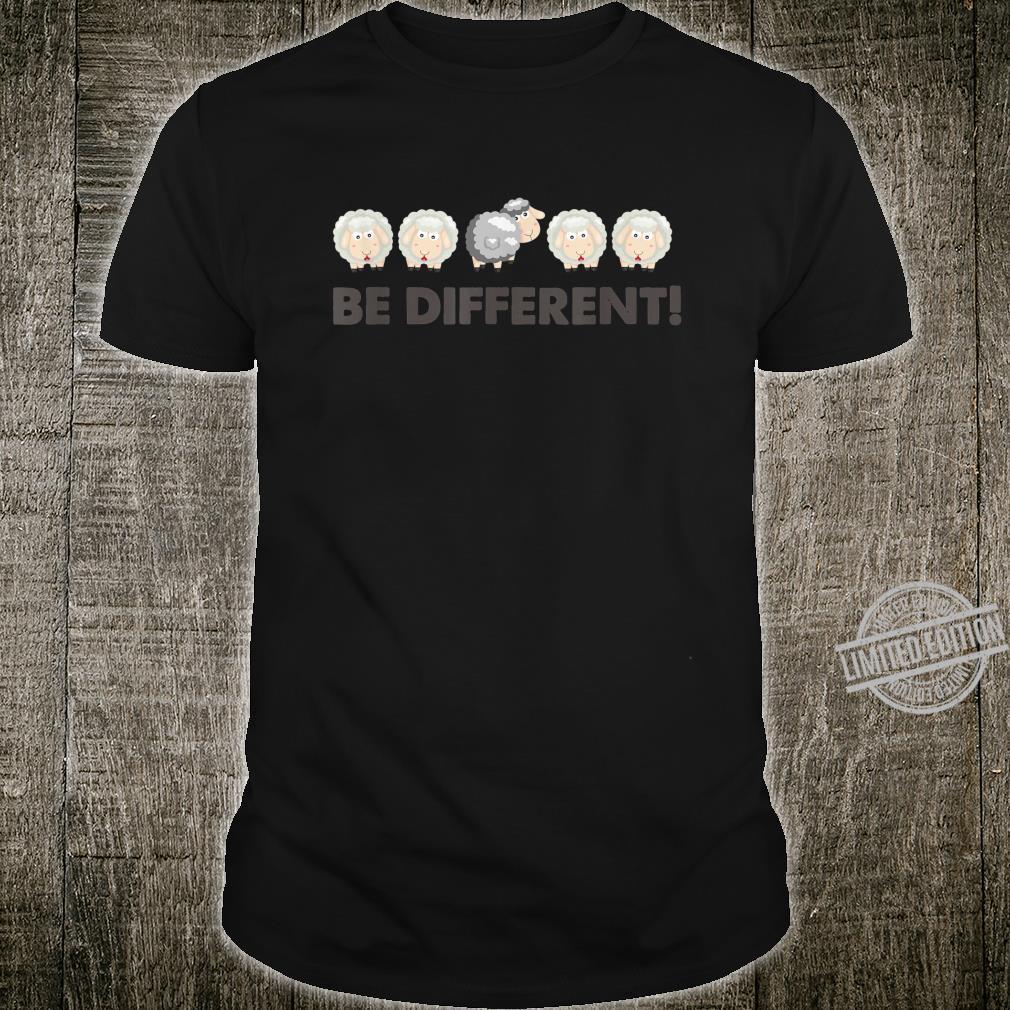 Schaf Be Different Schafe Sprüche Aussenseiter Spaß Fun Shirt