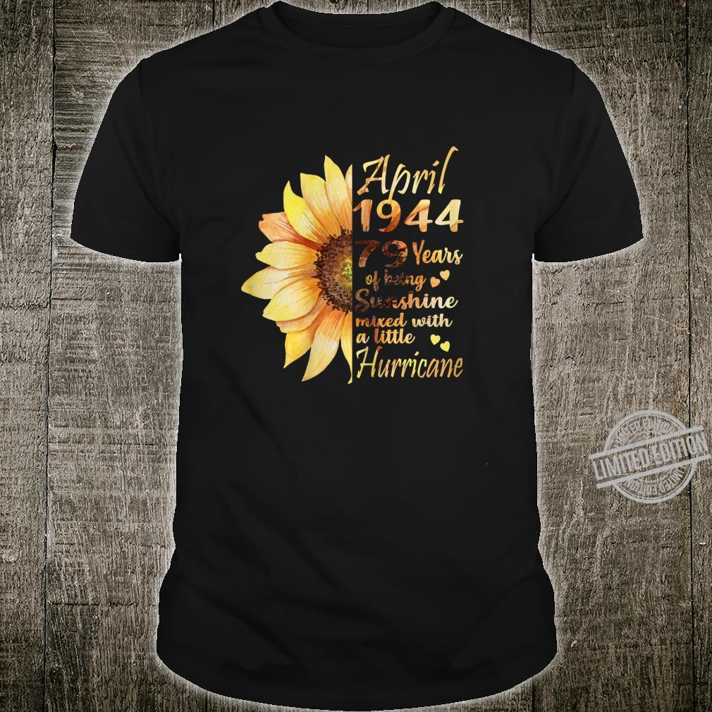 Womens April 1944 76th Birthday 76 Years Old Sunflower Shirt
