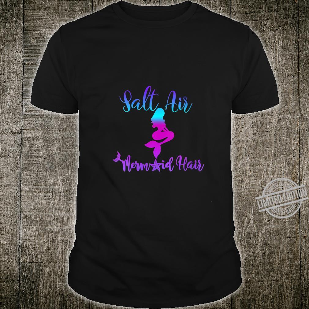 Womens Salt Air Mermaid Hair Great For Beach Get This Shirt